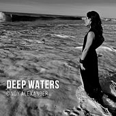 Deep Waters von Cindy Alexander