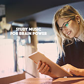 Study Music for Brain Power by Various Artists