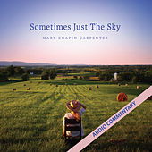Sometimes Just the Sky (Commentary) by Mary Chapin Carpenter