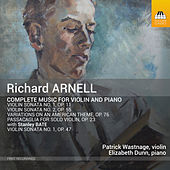 Arnell: Complete Music for Violin & Piano by Patrick Wastnage