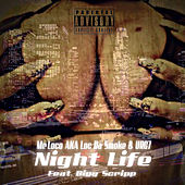 Night Life by Mr. Loco