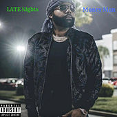 Late Nights by Money Man