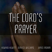 The Lord's Prayer: A Musical Tribute by Various Artists