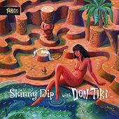 Skinny Dip With Don Tiki de Don Tiki