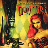The Forbidden Sounds of Don Tiki de Don Tiki
