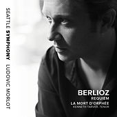 Berlioz: Requiem, Op. 5, H. 75 & La mort d'Orphée, H. 25 (Live) by Various Artists