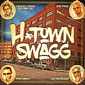 H-Town Swagg (feat. Slim Thug, Z-Ro & Kirko Bangz) by Gorgeous George