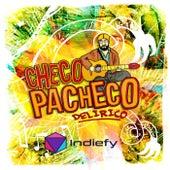 Delírico van Checo Pacheco Delírico