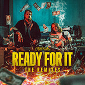 Ready for It (Remixes) by Carmada