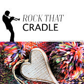 Rock that Cradle by The Skillet Lickers