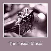 The Fusion Music von Various Artists