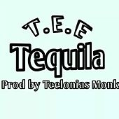 Tequila by Tee