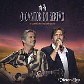 O Cantor do Sertão by Victor & Leo