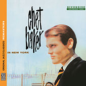 In New York [Original Jazz Classics Remasters] by Chet Baker