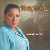 Color Noche de Bartola