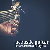 Acoustic Guitar Instrumental Playlist de Various Artists