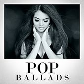 Pop Ballads by Various Artists