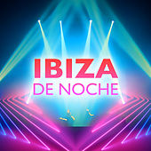 Ibiza De Noche de Various Artists
