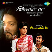Chirosakha He (Original Motion Picture Soundtrack) von Various Artists