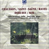 Chausson / Saint-Saëns / Ravel / Debussy / Suk:  Compositions for  Violin and Piano by Jitka Novakova