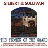 Gilbert & Sullivan: The Yeomen of the Guard by Pro Arte Orchestra