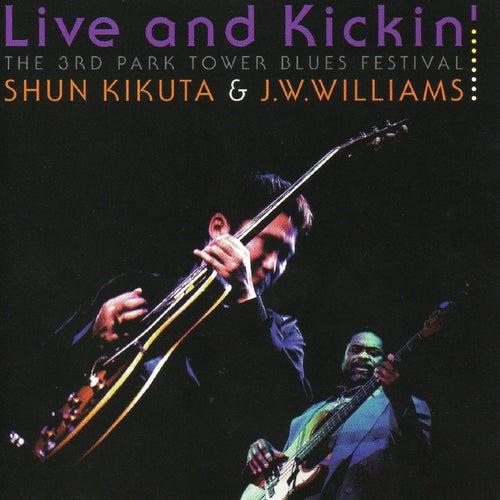 Live and Kickin' by Shun Kikuta
