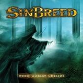 When Worlds Collide by Sinbreed