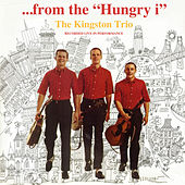 From The Hungry I de The Kingston Trio