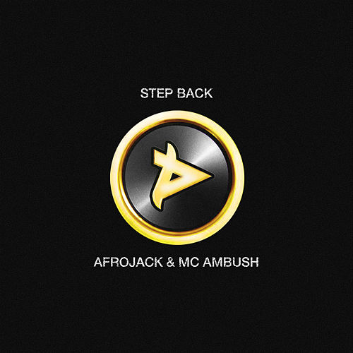 Step Back de Afrojack