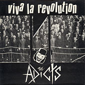 Viva La Revolution de The Adicts