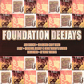 Foundation Deejays: No Dread Can't Dead, Original Deejay @ King Tubby's Studio & At King Tubby's by Various Artists