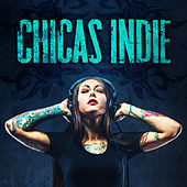Chicas Indie by Various Artists