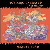 Mezcal Road de Joe