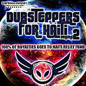 Dubsteppers For Haiti Volume Two by Various Artists