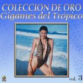 Gigantes Del Tropico Vol.3 by Various Artists