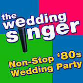 The Wedding Singer - Non-Stop '80s Wedding Party de The Wedding Singer