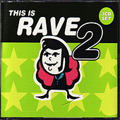 This Is Rave 2 de Various Artists
