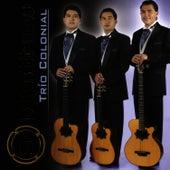 Música de Ecuador: Exitos Eternos de Trio Colonial