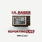 Reporting Live by Lil Raider