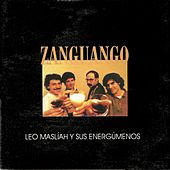 Zanguango by Leo Maslíah