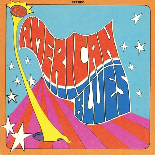 Is Here by The American Blues