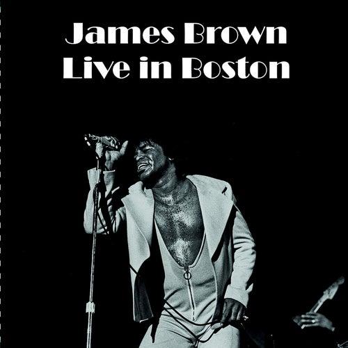 Live in Boston de James Brown