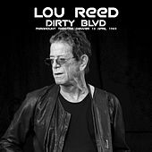 Dirty Blvd by Lou Reed