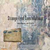 Strange-Eyed Constellations 2 von Various Artists