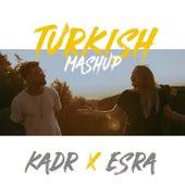 Turkish Mashup, Vol. 1 von Kadr