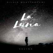 La Luna (feat. Selina) von Silvio Quattrocchi