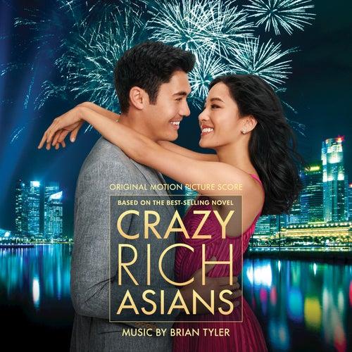 Crazy Rich Asians (Original Motion Picture Score) de Brian Tyler