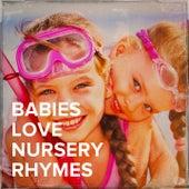 Babies Love Nursery Rhymes de Baby Music Experience