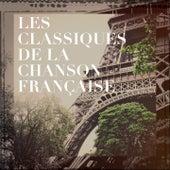 Les classiques de la chanson française de Various Artists