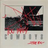 Too Many Cowboys de The Ex